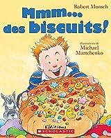 MMM... Des Biscuits! (Robert Munsch)