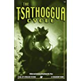 The Tsathoggua Cycle: Terror Tales of the Toad God (Call of Cthulhu Fiction)