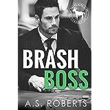 Brash Boss: A Hero Club Novel: 5