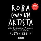 Roba como un artista (Steal Like an Artist)
