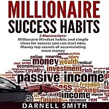 Millionaire Success Habits: 2 Manuscripts: Millionaire Mindset and Money
