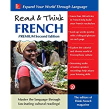 Read & Think French, Premium Second Edition (French Edition)