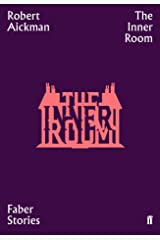 The Inner Room: Faber Stories Kindle Edition