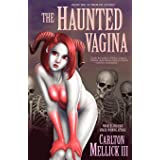 The Haunted Vagina