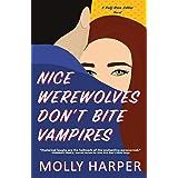 Nice Werewolves Don't Bite Vampires: 8