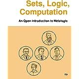Sets, Logic, Computation: An Open Introduction to Metalogic