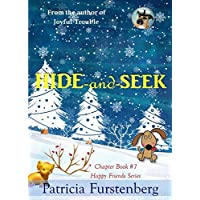 Hide-and-Seek, Chapter Book #7: Happy Friends, diversity stories children's series (English Edition)