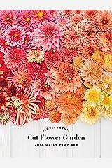 Floret Farm's Cut Flower Garden 2018 Daily Planner Calendar