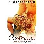 Restraint: Away We Go, Book Two
