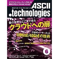月刊アスキードットテクノロジーズ 2010年6月号 [雑誌] (月刊ASCII.technologies)