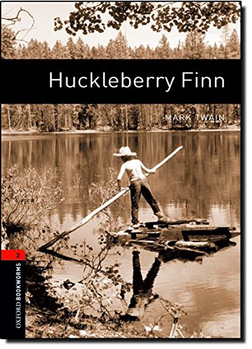 Oxford Bookworms Library: Level 2: : Huckleberry Finn (Oxford Bookworms Library. Classics, Stage 2)の詳細を見る
