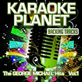 The George Michael Hits, Vol.1 (Karaoke Planet)