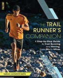 adidas ランニング The Trail Runner's Companion: A Step-by-Step Guide to Trail Running and Racing, from 5Ks to Ultras