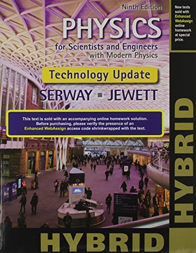 Download Physics for Scientists and Engineers With Modern Physics + Enhanced Webassign Multi-term Courses Access Card: Hybrid: Technology Update 1305266293