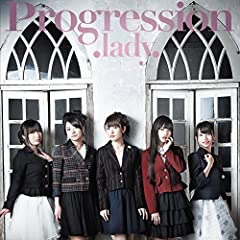 Progression♪.lady.