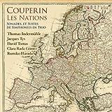クープラン:諸国の人々〜3声の合奏のソナタと組曲(全曲)