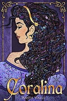 [Valle, Anita]のCoralina: (A Princess Novel) (The Nine Princesses Book 2) (English Edition)