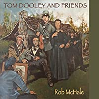 Tom Dooley And Friends