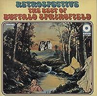 Retrospective - The Best Of Buffalo Springfield
