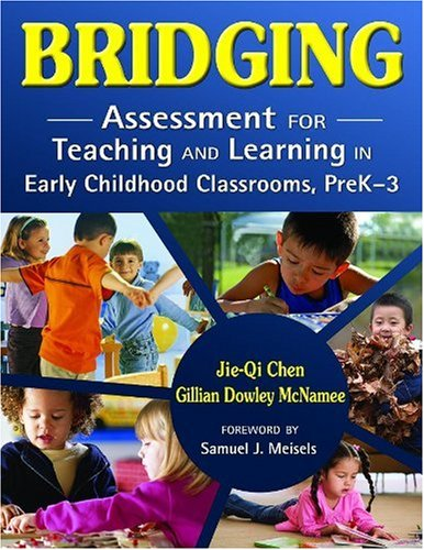 Download Bridging: Assessment for Teaching and Learning in Early Childhood Classrooms, PreK-3 1412950104