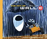 The Art of WALL.E (Pixar Animation)