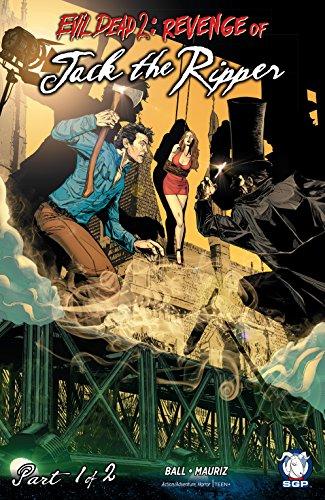 Evil Dead 2: Revenge of Jack the Ripper #1 (Evil Dead 2: Revenge of...)