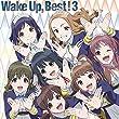 WakeUp,Best! 3 *初回生産限定盤 (CD2枚組+Blu-ray Disc)