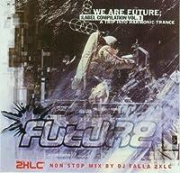 We Are Future 1