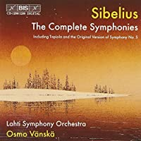 Sibelius: The Complete Symphonies by Lahti Symphony Orchestra
