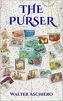 The Purser: A Romantic Tale of Life Aboard a Cruise Ship by [Aschiero, Walter]