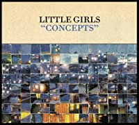Concepts by Little Girls (2009-11-10)
