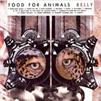 Belly by Food for Animals (2008-10-28)