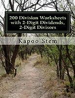 200 Division Worksheets With 2-digit Dividends, 2-digit Divisors: Math Practice Workbook