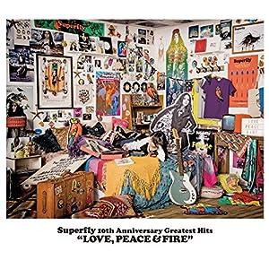 デビュー10周年記念ベストアルバム『LOVE, PEACE & FIRE』
