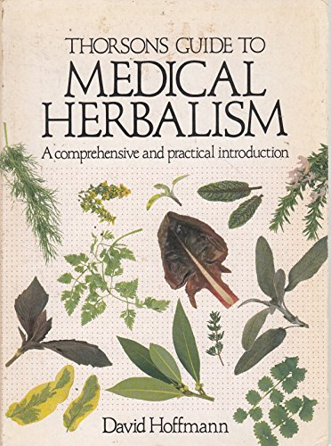 Download Thorsons Guide to Medical Herbalism 0722524943