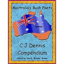 C J Dennis compendium - Australia's Bush Poets