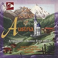 The Sound of Austria Trésors de la musique folklorique alpine