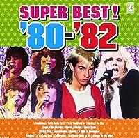 青春の洋楽スーパーベスト'80-'82