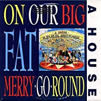 On our big fat merry-go-round (1988) / Vinyl record [Vinyl-LP]