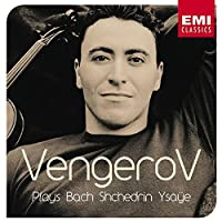 Vengerov Plays Bach, Shchedrin, Ysaye (2002-07-28)
