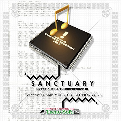 SANCTUARY HYPER DUEL & THUNDERFORCE III Technosoft GAME MUSIC COLLECTION VOL.6