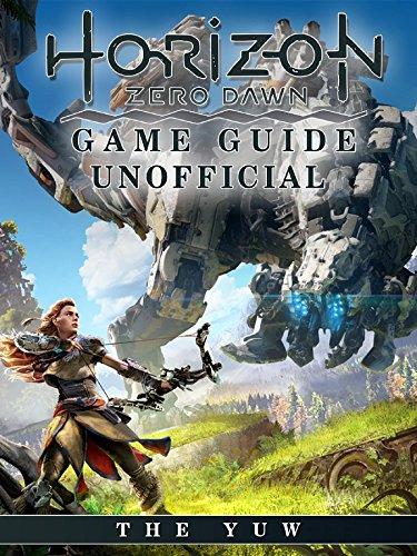 Horizon Zero Dawn Game Guide U...