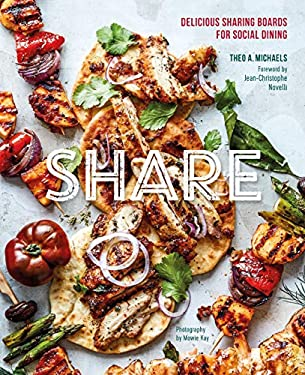 Share: Delicious Sharing Boards for Social Dining: Delicious platters and boards for social dining