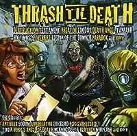 Thrash 'til Death