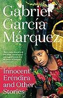 Innocent Erendira and Other Stories