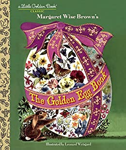 The Golden Egg Book (Little Golden Book) by [Brown, Margaret Wise]
