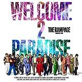 【メーカー特典あり】 WELCOME 2 PARADISE(CD+DVD)(オリジナルポスター付 A3サイズ)