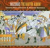 The Bartok Album by Muzsikas