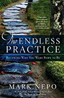 The Endless Practice: Becoming Who You Were Born to Be