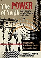 The Power of Youth: Rodger Nishioka on Being Visionaries and Prophets [並行輸入品]